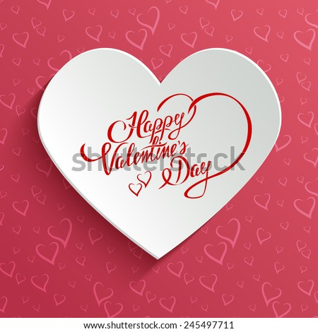 Happy Valentines Day Hand lettering Greeting Card on 3d Heart with Shadow over Seamless Pattern with Stylized Hearts. Typographical Vector Background - stock vector