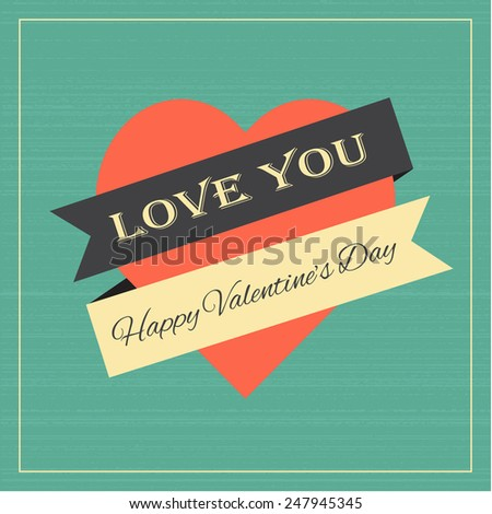 Happy Valentines Day Love You Heart, high quality vector graphic EPS10 - stock vector