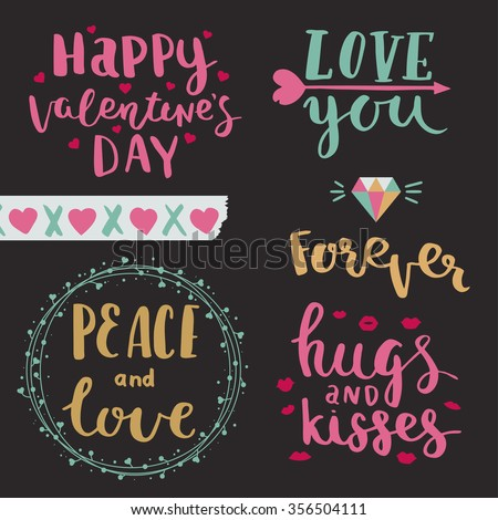 Happy valentines day. Love you. Peace and love. Forever. Hugs and kisses. Vector photo overlays of valentines day, hand drawn lettering collection.  - stock vector