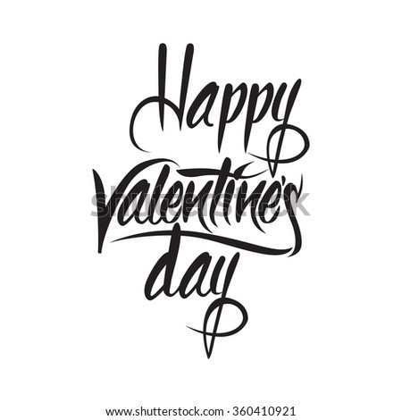 Happy Valentines day original custom hand lettering -- handmade calligraphy