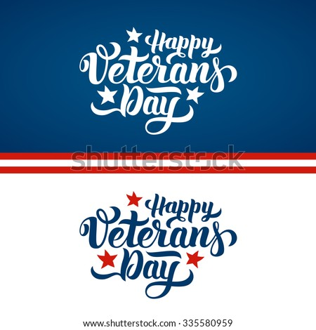 Happy Veterans Day hand lettering. Handmade calligraphy vector illustration - stock vector
