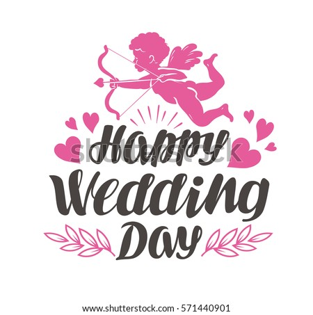 Happy wedding day label beautiful lettering stock vector 571440901 happy wedding day label with beautiful lettering calligraphy vector illustration junglespirit Image collections