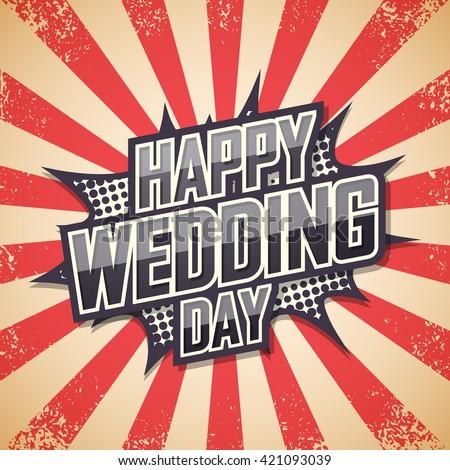 Happy Wedding Day, Retro poster. Vector illustration. - stock vector