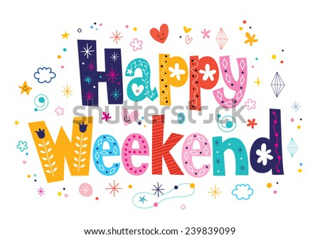 Happy Weekend - stock vector