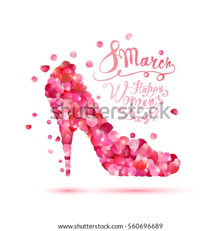 Happy woman's day! 8 March holiday. High heels shoe. Pink petals