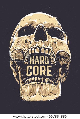 Hard Core Skull Vector Art. Detailed hand drawn illustration of skull on dark background with Hard Core typography. Tattoo style skull art. Grunge weathered illustration. Print design.