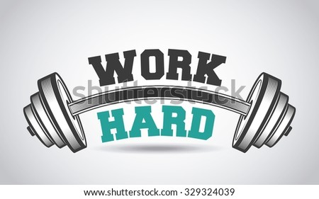 hard work in the gym design, vector illustration eps10 graphic  - stock vector