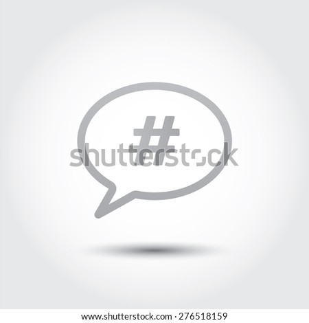 Hashtag in Speech Bubble Icon sign. Vector illustration - stock vector