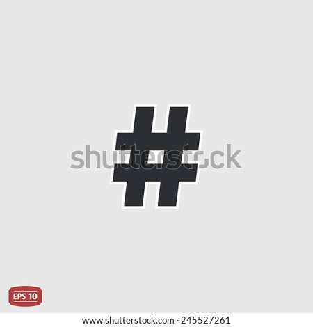 Hashtag sign icon. Flat design style. Made in vector illustration - stock vector