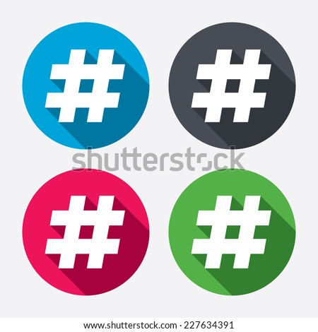 Hashtag sign icon. Social media symbol. Circle buttons with long shadow. 4 icons set. Vector - stock vector
