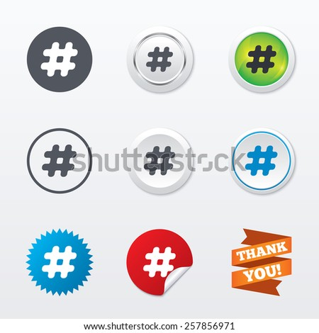 Hashtag sign icon. Social media symbol. Circle concept buttons. Metal edging. Star and label sticker. Vector