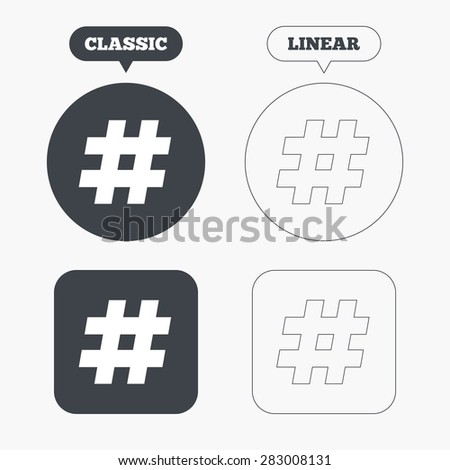 Hashtag sign icon. Social media symbol. Classic and line web buttons. Circles and squares. Vector - stock vector