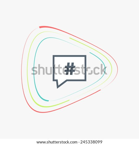 Hashtag sign in speech bubble symbol. Flat design style. Made in vector illustration - stock vector