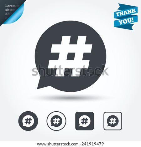 Hashtag speech bubble sign icon. Social media symbol. Circle and square buttons. Flat design set. Thank you ribbon. Vector - stock vector