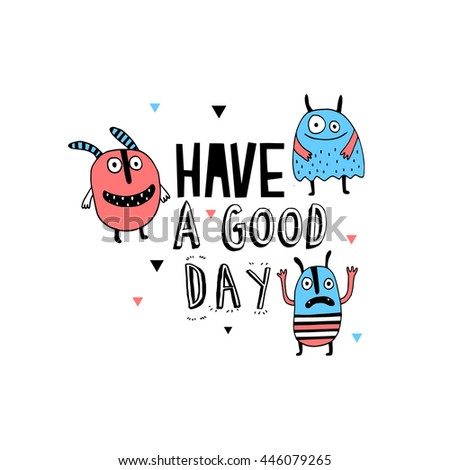 Have a good day card with Colorful toy cute monster - stock vector