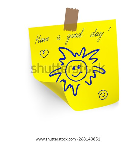 Have a good day on yellow sticker paper note - stock vector