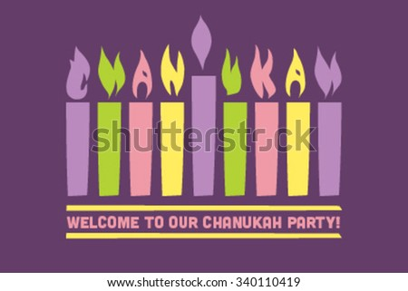 Have a Happy Chanukah hanukkah traditional jewish holiday. Background Menorah with flames spelling out the word Chanukah - stock vector