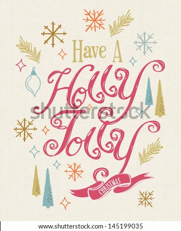 Have a Holly Jolly Christmas card - stock vector