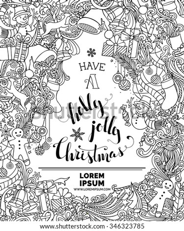 Have a Holly Jolly Christmas! Doodles Merry Christmas background. Christmas tree and baubles, snowman, gingerbread man, Santa hats and socks, holly berries, candy cane. There is place for your text. - stock vector