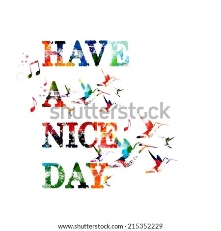 Have a nice day inscription - stock vector