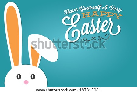 Have Yourself A Very Happy Easter Message Template with Easter Bunny - stock vector