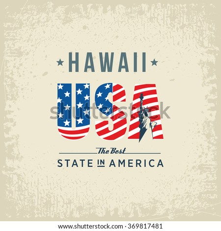 Hawaii best state in America, white, vintage vector illustration