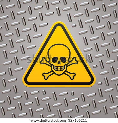 Hazard sign with a skull on metal plate - stock vector