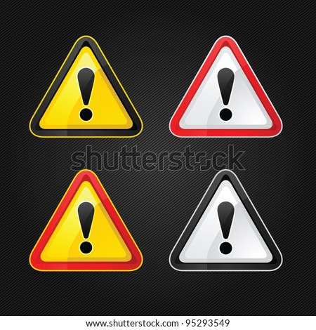 Hazard warning attention sign set on a metal surface - stock vector