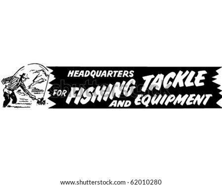 Headquarters For Fishing Tackle - Ad Banner - Retro Clipart - stock vector