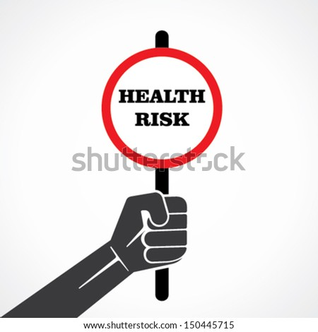 health risk placard holding in hand vector - stock vector