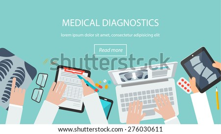 Healthcare, hospital and medical diagnostics concept. Web banner with top view of doctor desk,  doctors looking at spine x-ray on tablet pc, examining chest xray on laptop, vector illustration - stock vector