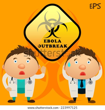 Healthcare people with Ebola outbreak signs - stock vector