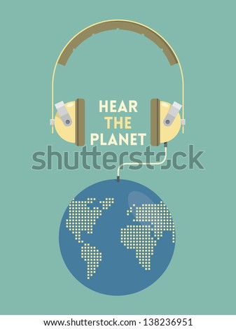 Hear the planet. Vintage headphones connected with planet Earth. Ecology problems concept. - stock vector
