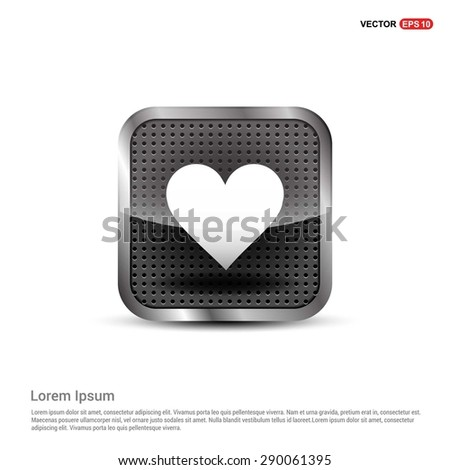 heart icon - abstract logo type icon - Realistic Silver metal button abstract background. Vector illustration