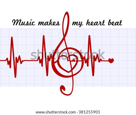 Heart in a musical clef with cardiogram.Music makes my heart beat quote - stock vector