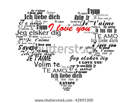 "Heart made up of the words ""I Love You"" in different languages valentine vector illustration - stock vector"