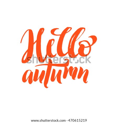 Hello Autumn Orange Letters White  Vector Lettering. Poster Template