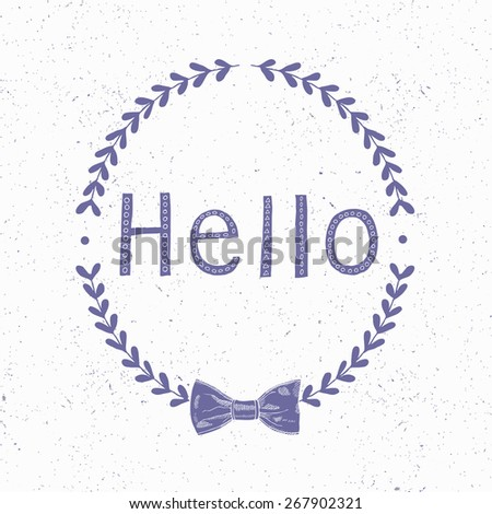 Hello card. Vector illustration. - stock vector