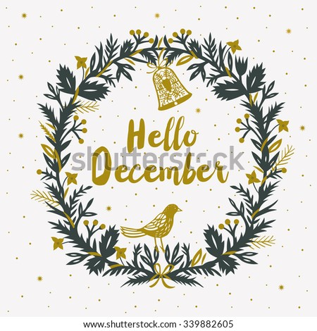 Hello December. Print Design - stock vector