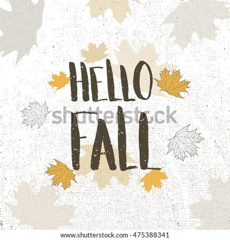 Hello Fall. Handwritten Autumn Greeting Card.