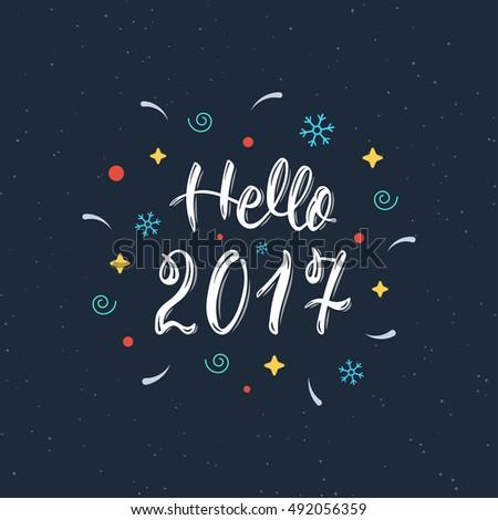 Nice Hello 2017 Hand Written Modern Brush Lettering Inscription. Trendy Hand  Lettering Quote, Art Print Gallery