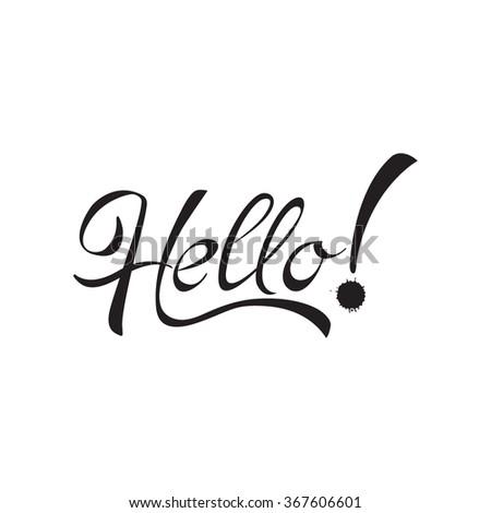 Hello handwritten calligraphy. Vector lettering. illustration isolated on white background - stock vector