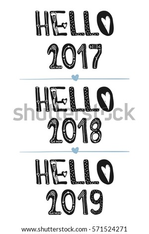 Superieur Hello 2018. Hello 2019. Motivational Quotes. Sweet Cute Inspiration,