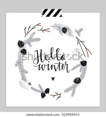 Hello january! Branches and leaves round frame. Wreath of winter leaves. Cute card. Vector illustration.