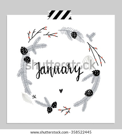 Hello january! branches and leaves round frame. Wreath of winter leaves. January card. Vector illustration.