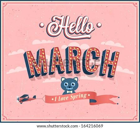 Hello march typographic design. Vector illustration. - stock vector