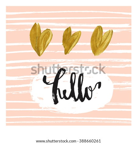 Hello. Modern Greeting Card Template. Cute Design. Hand Lettered Message,  Hand Drawn