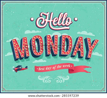 Hello Monday typographic design. Vector illustration. - stock vector