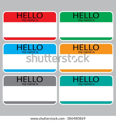 Hello my name is sticker sign badge set color. Name tag, name card, baby names, name plate, list of names, my name is. Vector abstract flat design illustration
