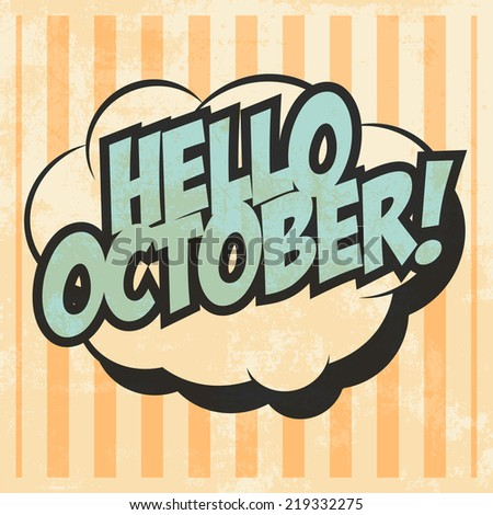 Hand drawn ink lettering Hello October isolated black on white ...
